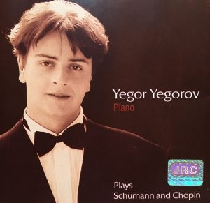 Yegor Yegorov plays Schumann and Chopin