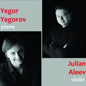 Yegor Yegorov (piano) and Julian Aleev (violin)